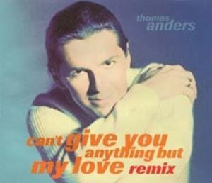 Can't Give You Anything (but My Love) Remixes [CDS]
