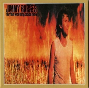 Jimmy Barnes - 50 (13 CD Box Set)(CD2) - For The Working Man