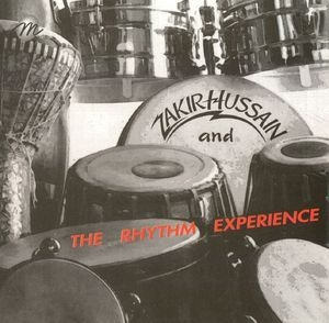 Zakir Hussain And The Rhythm Experience