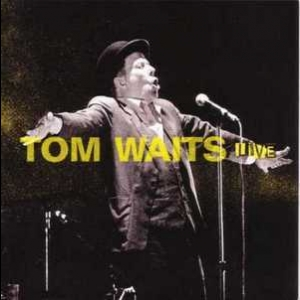 Tom Waits Live Glitter And Doom Tour (Vinyl)