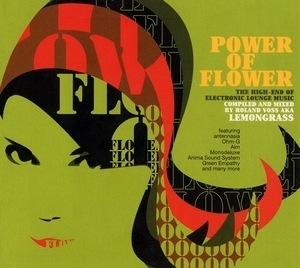 Power Of Flower (Compiled and Mixed by Lemongrass)