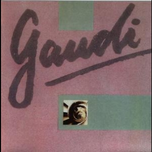 Gaudi (Expanded Edition 2008)