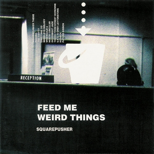 Feed Me Weird Things (AccurateRip)