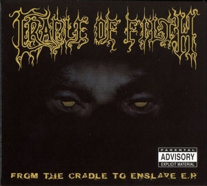 From Cradle To Enslave