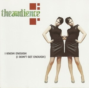 I Know Enough (I Don't Get Enough) [CDS] (CD1)