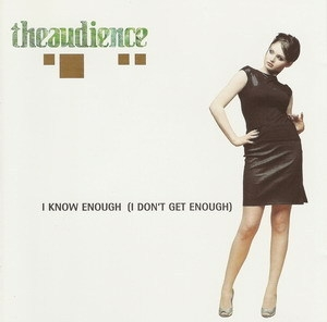 I Know Enough (I Don't Get Enough) [CDS] (CD2)