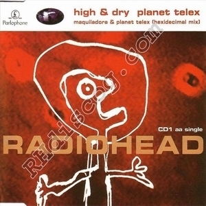 High and Dry - Planet Telex (CD1)