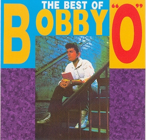 The Best Of Bobby ''o''