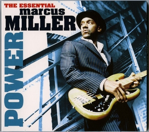 Power The Essential Of Marcus Miller