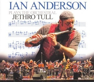 Ian Anderson Plays The Orchestral Jethro Tull (CD2)