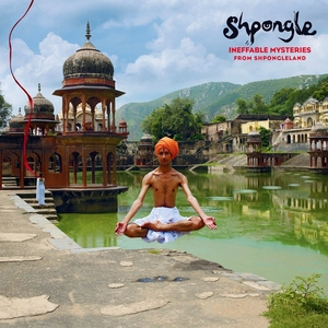 Ineffable Mysteries From Shpongleland