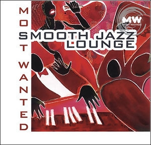 Smooth Jazz Lounge (Most Wanted)