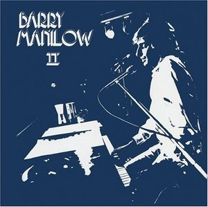 Barry Manilow Ii [expanded Edition]