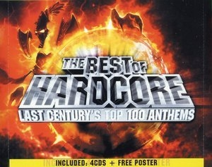 The Best Of Hardcore Last Centurys Top 100 Anthems CD4