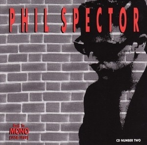 Phil Spector  Back To Mono (1958-1969) [disc 2]