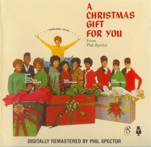 Phil Spector - A Christmas Gift For You (1963)