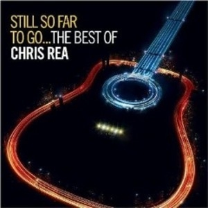Still So Far To Go...the Best Of Chris Rea (CD1)