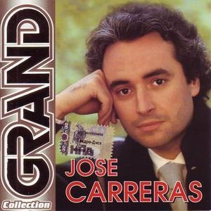 Jose Carreras - Grand Collection