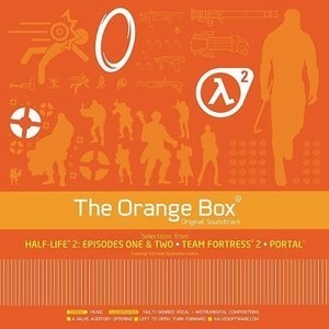 The Orange Box Original Soundtrack (Half-Life 2 + Episode One + Episode Two + Team Fortress 2 + Portal)