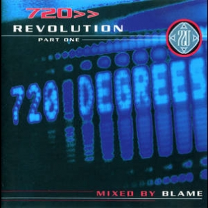 720 Revolution Part One mixed by Blame