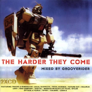 The Harder They Come CD1 mixed by Grooverider