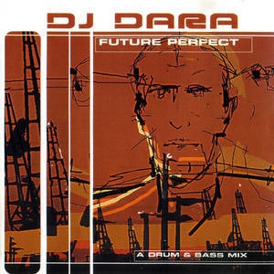 Future Perfect mixed by DJ Dara