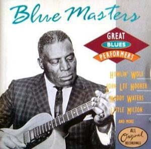 Great Blues Performers - Blues Masters
