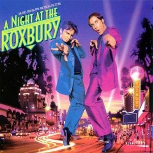 A Night At The Roxburry
