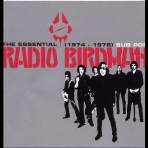 The Essential Radio Birdman (1974 - 1978)