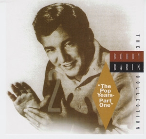 The Bobby Darin Collection - 'the Pop Years-part One' (CD2)