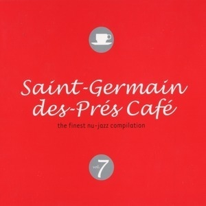 Saint-Germain-Des-Pres Cafe 7 (CD1)