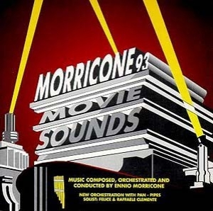 Morricone 93: Movie Sounds with Pan Pipes