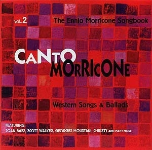 Canto Morricone - Vol.2 - Western Songs & Ballads
