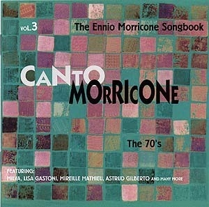 Canto Morricone - Vol.3 - The 70's