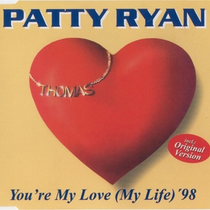 You're My Love, You're My Life '98 [CDS]