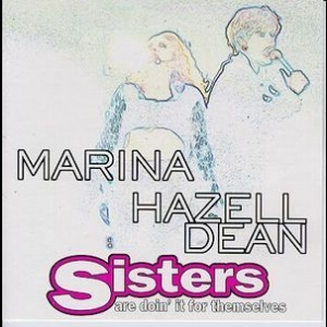 Sisters Are Doin' It For Themselves [CDS]