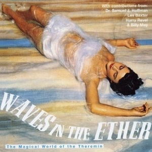 Waves In The Ether (Remastered 2004)