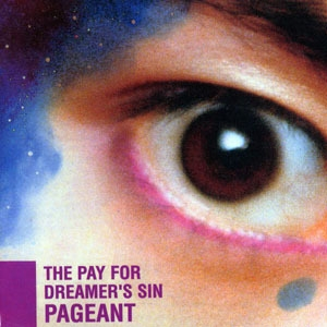 The Pay For Dreamer's Sin