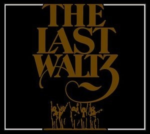 The Last Waltz (CD1) (2oo2, Remastered)