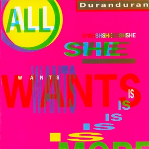 The Singles 1986-1995: 05. All She Want Is