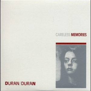 Singles Boxset 1981-1985: 02. Careless Memories
