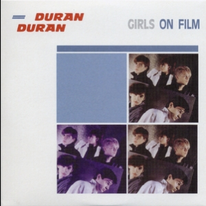 Singles Boxset 1981-1985: 03. Girls On Film