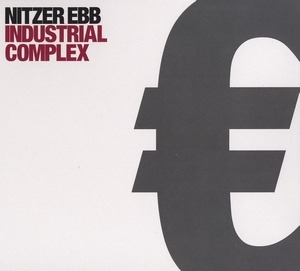 Industrial Complex [2CD Digipack] - Disc 1