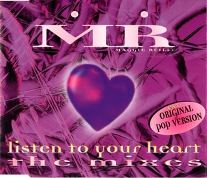 Listen To Your Heart - The Mixes