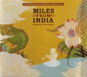 Miles From India (CD2)