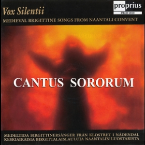 Cantus Sororum - Birgittine Songs From Naantali (nеdendal) Convent