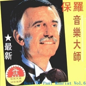 The Best Of Paul Mauriat Vol.6