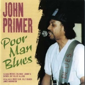 [vol.06] John Primer (poor Man Blues)