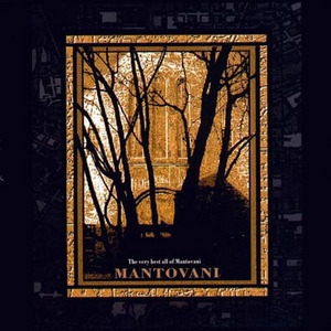 The Very Best All Of Mantovani