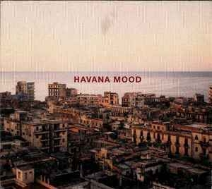 Havana Mood - Rhum & Bass (CD2)